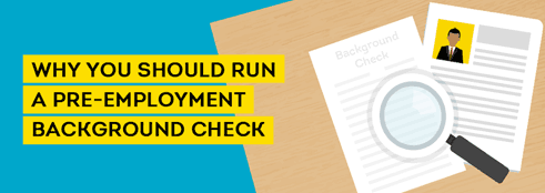7 Reasons to Run Pre Employment Background Checks [INFOGRAPHIC]